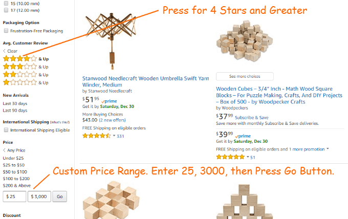 This Amazon Search has filter conditions. We are only looking at items with average reviews of 4 stars and greater. Also, the items cost from 25 to 3000 dollars.